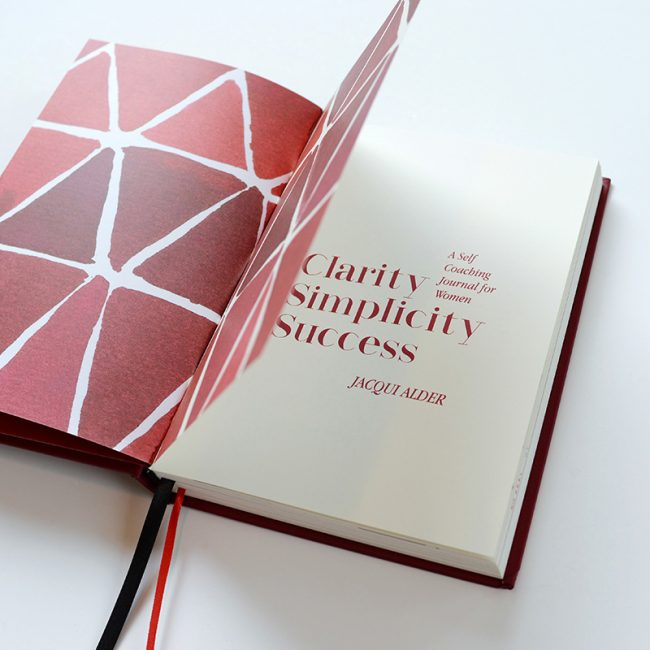 Peek inside the front cover of the Clarity Simplicity Success journal for women by Jacqui Alder