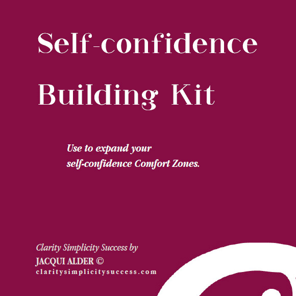 Burgundy coloured front cover of the Self-confidence Building Kit by Jacqui Alder with the words 'Use to expand you self-confidence Comfort Zones.'