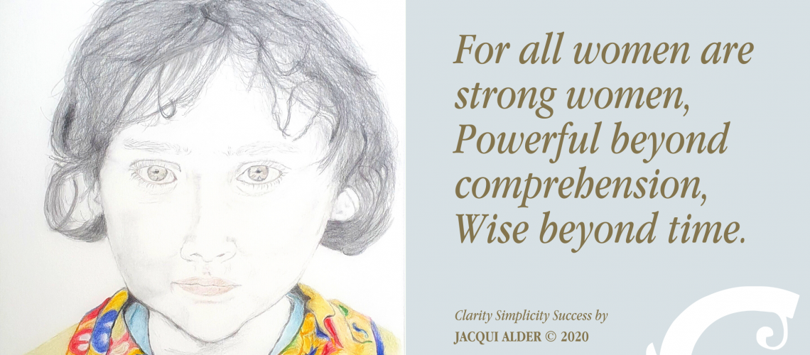 Drawing of girl Quote: all women are strong women⁠ Powerful beyond comprehension⁠ Wise beyond time. Jacqui Alder